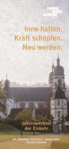 Jahreswechsel der Einkehr im Kloster Schöntal