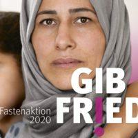 Gib Frieden. Fastenaktion 2020
