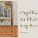 Neues Programm des Festivals OrgelKultur im Rhein-Sieg-Kreis