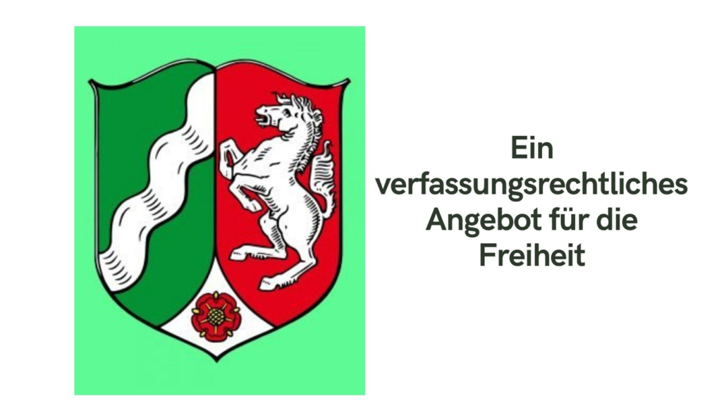 Ein verfassungsrechtliches Angebot für die Freiheit-75 Jahre NRW