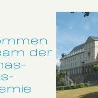 Willkommen in der Thomas-Morus-Akademie-Manuela Keller ist seit Mai neu im Mai.
