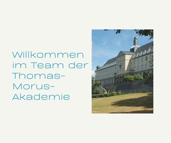 Willkommen in der Thomas-Morus-Akademie-Felicitas Esser-Referentin für Kultur und Gesellschaft