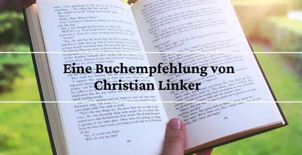 Eine Buchempfehlung von Christian Linker
