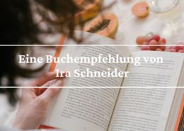 Eine Buchempfehlung von Ira Schneider