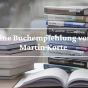 Eine Buchempfehlung von Prof. Dr. Martin Korte