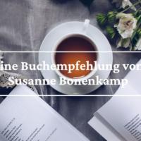 Eine Buchempfehlung von Susanne Bonenkamp